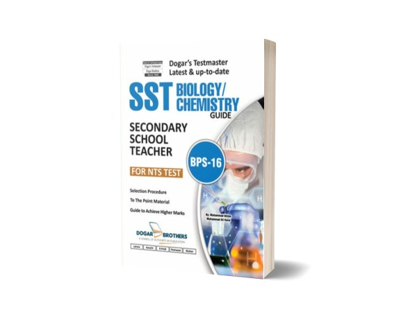 SST Biology & Chemistry Guide (BPS-16) – NTS By Dogar Brothers