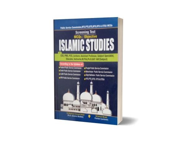 Screening Test MCQs Objective Islamic Studies For CSS.PMS-PCS By Muhammad Sohail Bhatti