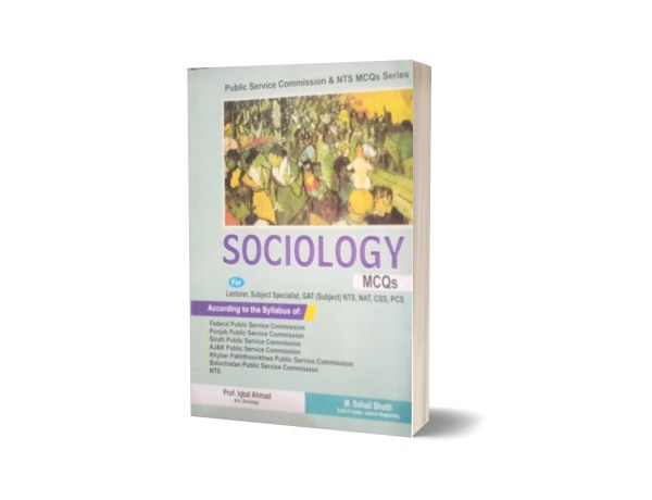 Sociology MCQS For Subject NTS CSS PCS By Muhammad Sohail Bhatti