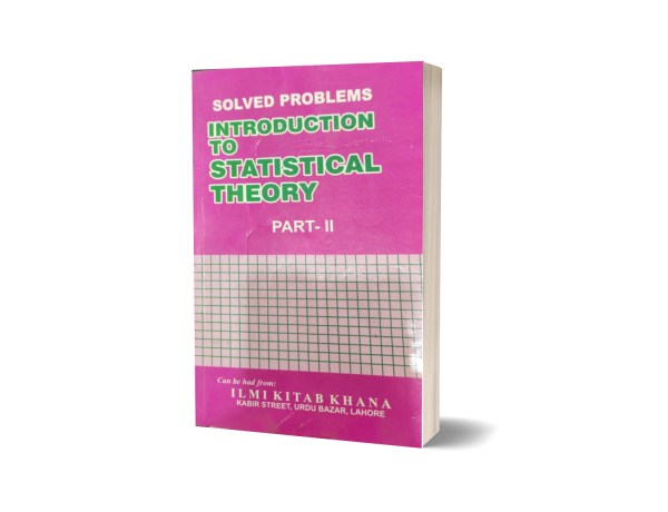 Solved Problems Introduction To Statistical Theory Part II