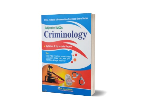Subjective MCQs Criminology For CSS.PMS-PCS By Muhammad Sohail Bhatti