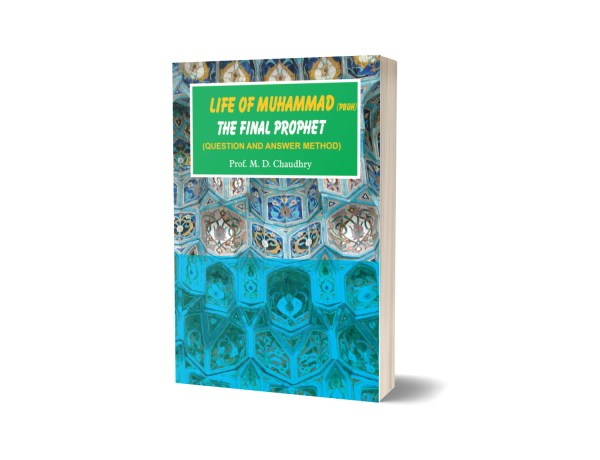 Life of Muhammad(PBUH) By M.D Chaudhry