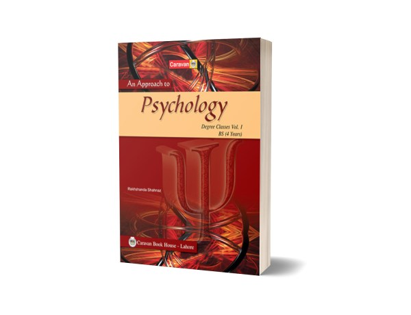 An Approach to Psychology for BS-Part-I, B.A - Caravan Book House