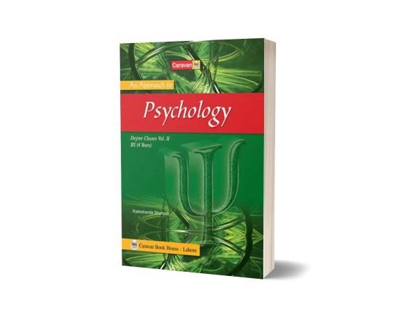 An Approach to Psychology for BS-Part-II, B.A. By Prof. Hamid Khalil & Rakhshanda Shahnaz- Caravan Book House