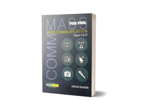Mass Communication Paper I & II For PMS By Adnan Bashir-JWT