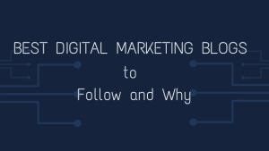 Best Digital Marketing Blogs