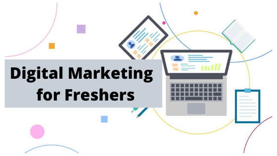 Digital Marketing for Freshers