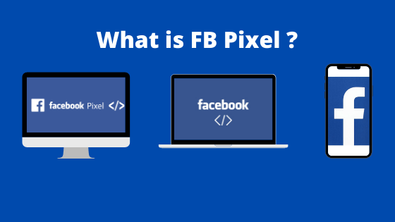 What is Facebook Pixel