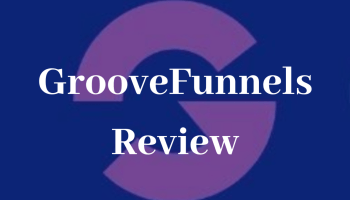 GrooveFunnels Review - Best alternative for ClickFunnels