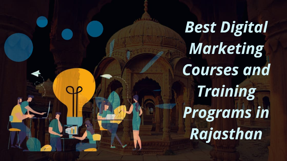 Best Digital Marketing Courses and Training Programs in Rajasthan