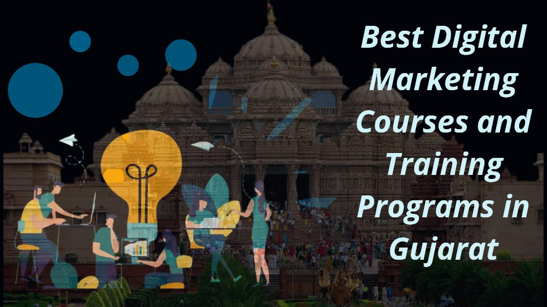 Best Digital Marketing Sources and Training Programs in Gujarat