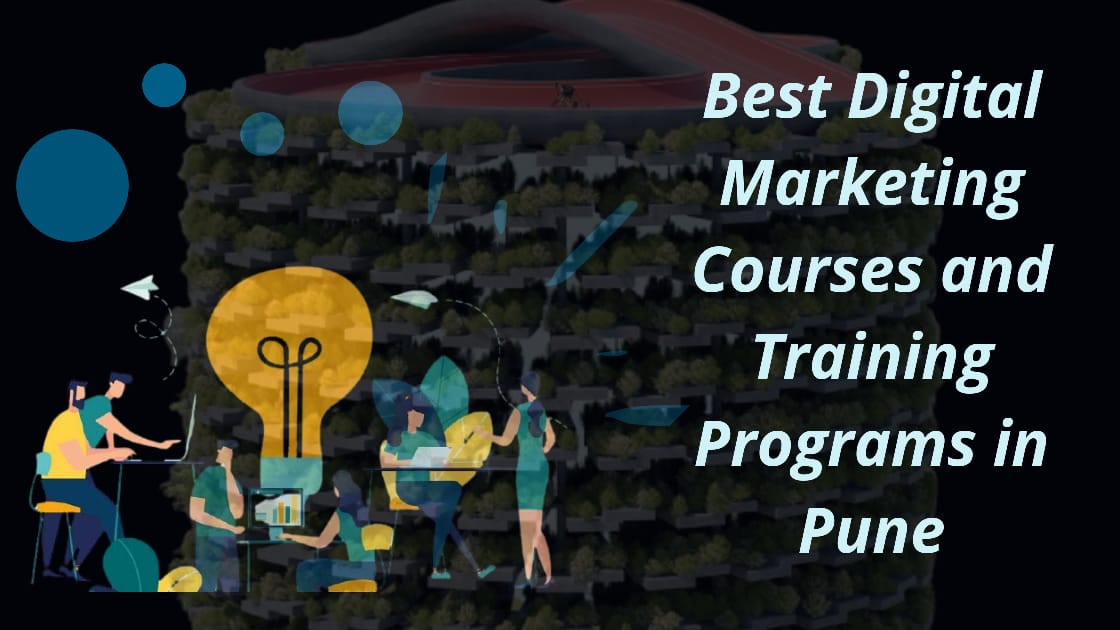Best Digital Marketing Courses and Programs in Pune