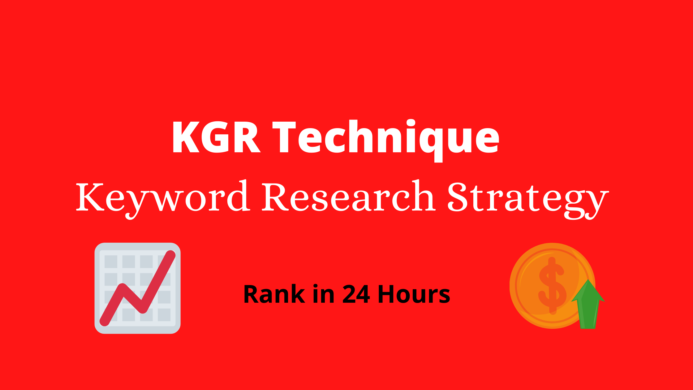 Keyword Golden Ratio - KGR Technique and Best Keyword Research Strategy
