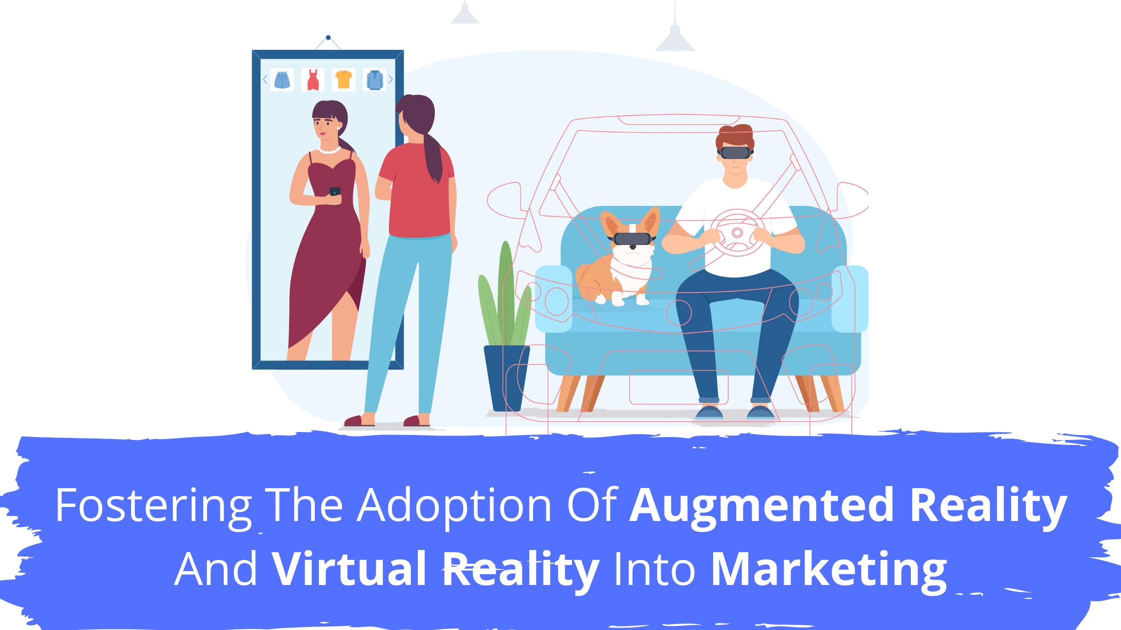 Augmented Reality And Virtual Reality Into Marketing
