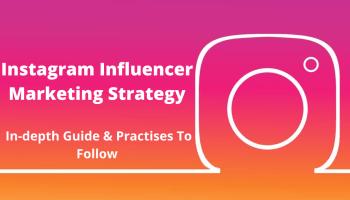 Instagram Influencer Marketing Strategy