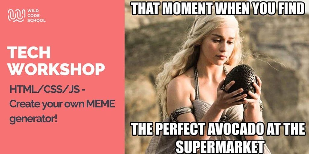 Free Online Tech Workshop Html Css Js Create Your Own Meme