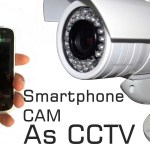 How To Turn Your Old Smartphone into a Security Camera (CCTV)