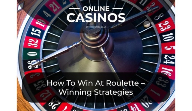 How To Win At Roulette – Winning Roulette Strategies