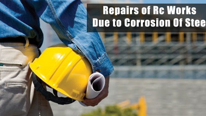Repairs of Rc Works Due to Corrosion Of Steel