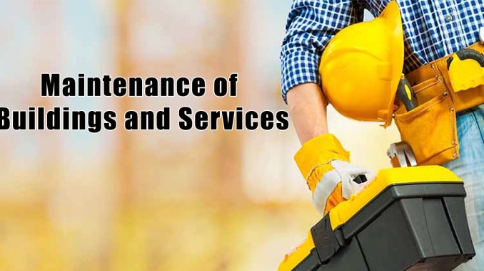 Maintenance of Buildings and Services