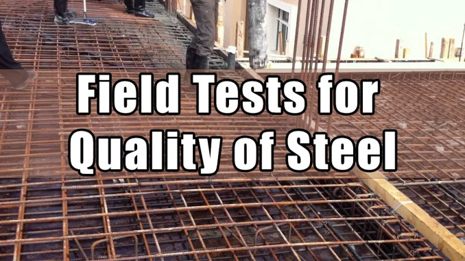 Field Tests for Assessing the Quality of Steel