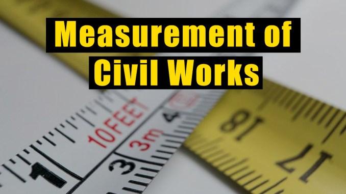 Measurement of Civil Works
