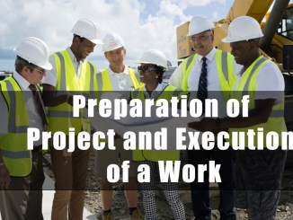 Preparation of Project and Execution of a Work