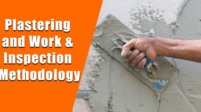 Plastering and Work & Inspection Methodology