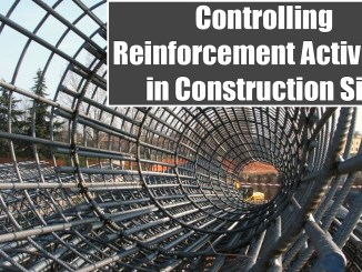 Controlling Reinforcement Activities in Construction Site