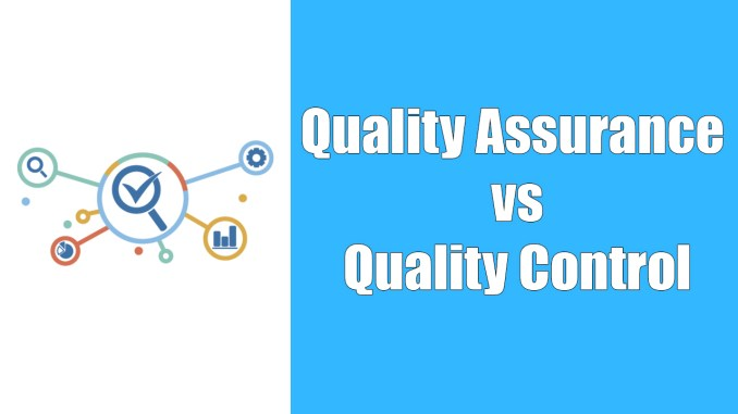 Difference Quality Assurance and Quality Control