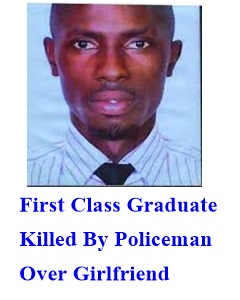 Moses Murtala Aminu, who was killed by a Nigeria Police over girlfriend issue