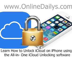 Learn How to Unlock iCloud on iPhone using the All-in- One iCloud Unlocking software