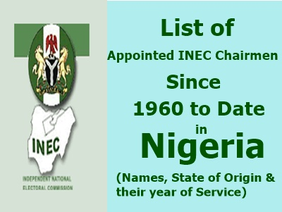 List of Appointed INEC Chairmen from 1960 to Date