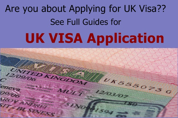 Guides to Apply for UK Visa and all Requirements needed