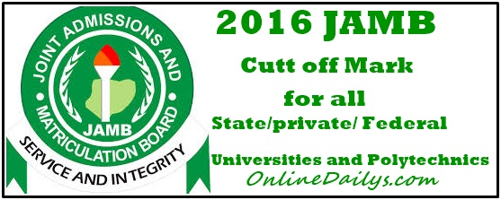 2016 Official JAMB Cut off marks  - Banner