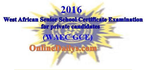 2016 WAEC GCE Online Registration Form