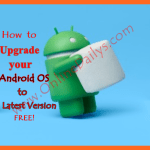 How to Upgrade Android OS Version to v6.0.1 Marshmallow
