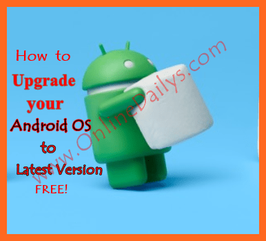 How to Upgrade Android OS Version