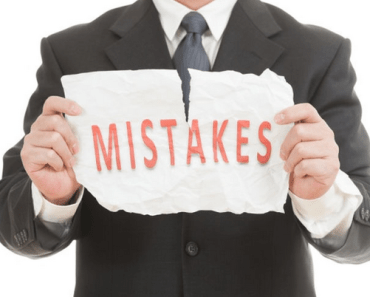 Disastrous Mistakes Business People Make