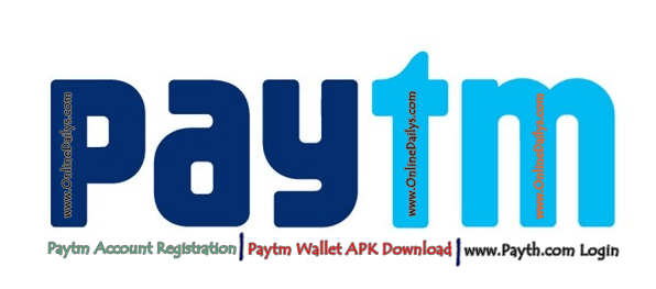 Paytm Account Registration | Paytm Wallet APK Download | www