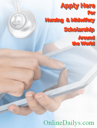 Latest Scholarship Scheme for All Nursing and Midwifery Candidates – Apply Here