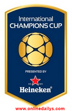 International Champions Cup (ICC) 2017 Fixtures & Schedules