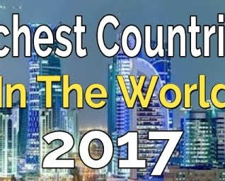Top 30 Richest Countries By GDP-PPP 2017 – World Richest Countries 2017