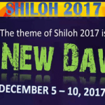 Shiloh 2017 Theme, Date, Venue And Messages