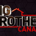How To Apply Big Brother Canada Auditions – Eligibility & Requirements