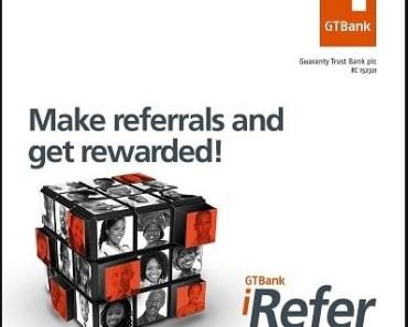How To Register GTBank I-Refer Affiliate Program & Make Cool Money