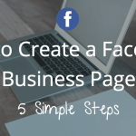 How To Create Facebook Business Page – Beginners' Guide