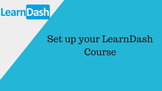 Easiest Way To Create Online Course With LearnDash