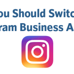Complete Instagram Business Account Set Up Guide For Business Owners