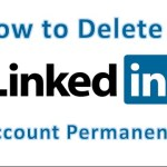 How To Permanently Delete LinkedIn Account